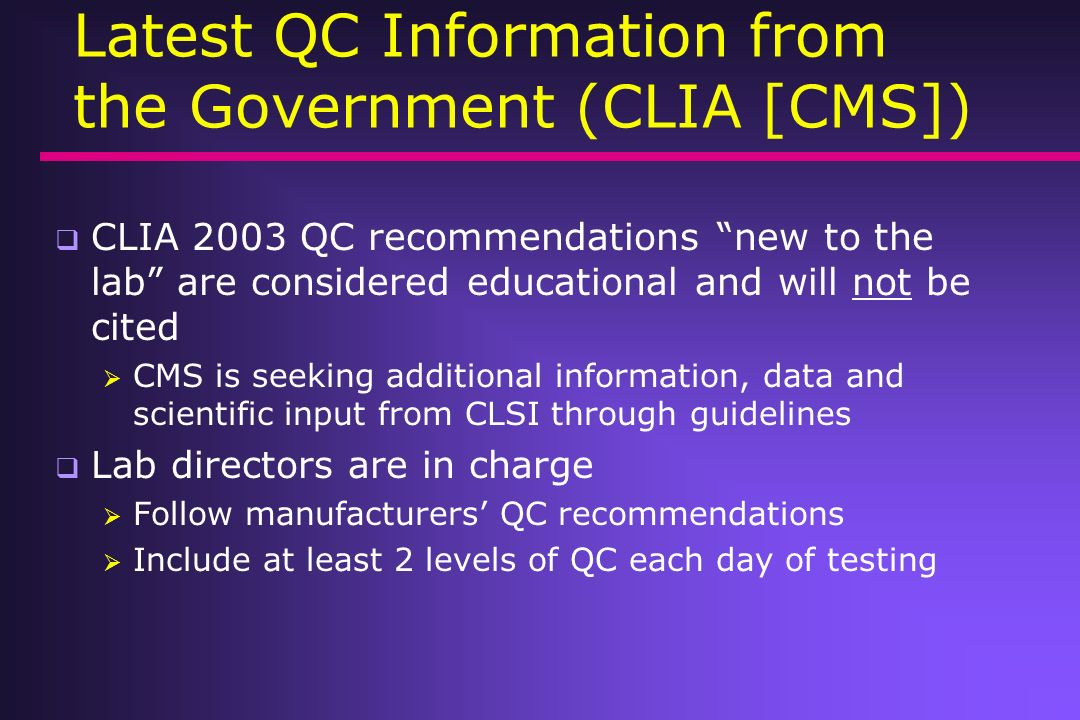 Latest QC Information from the Government (CLIA [CMS])